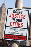 Doing Justice in Our Cities: Lessons in Public Policy from America's Heartland (Paperback)