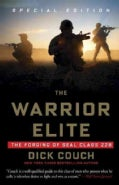 The Warrior Elite: The Forging of Seal Class 228 (Paperback)