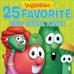 Veggie Tales - 25 Favorite Very Veggie Tunes