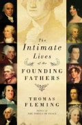 The Intimate Lives of the Founding Fathers (Hardcover)