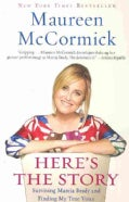 Here's the Story: Surviving Marcia Brady and Finding My True Voice (Paperback)