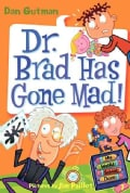 Dr. Brad Has Gone Mad! (Paperback)
