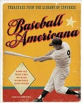 Baseball Americana: Treasures from the Library of Congress (Hardcover)