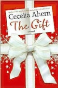 The Gift: A Novel (Hardcover)