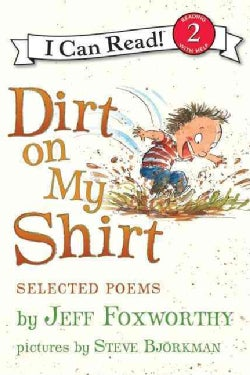 Dirt on My Shirt: Selected Poems (Paperback)