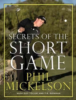 Secrets of the Short Game (Hardcover)