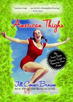 American Thighs: The Sweet Potato Queens' Guide to Preserving Your Assets (Paperback)