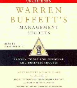 Warren Buffett's Management Secrets: Proven Tools for Personal and Business Success (CD-Audio)