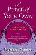 A Purse of Your Own: An Easy Guide to Financial Security (Paperback)