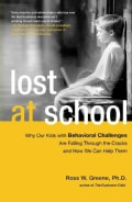 Lost at School: Why Our Kids With Behavioral Challenges Are Falling Through the Cracks and How We Can Help Them (Paperback)