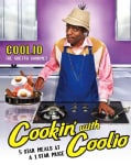 Cookin' with Coolio: 5 Star Meals at a 1 Star Price (Paperback)