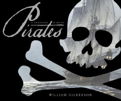 A Thousand Years of Pirates (Hardcover)