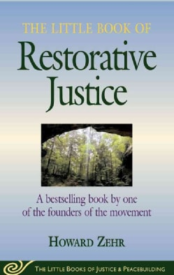 The Little Book of Restorative Justice (Paperback)