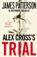 Alex Cross's Trial (Hardcover)