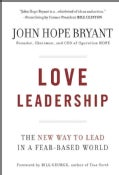 Love Leadership: The New Way to Lead in a Fear-Based World (Hardcover)
