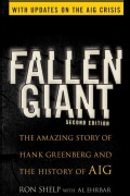Fallen Giant: The Amazing Story of Hank Greenberg and the History of AIG (Paperback)