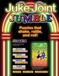 Juke Joint Jumble: Puzzles That Shake, Rattle, and Roll! (Paperback)