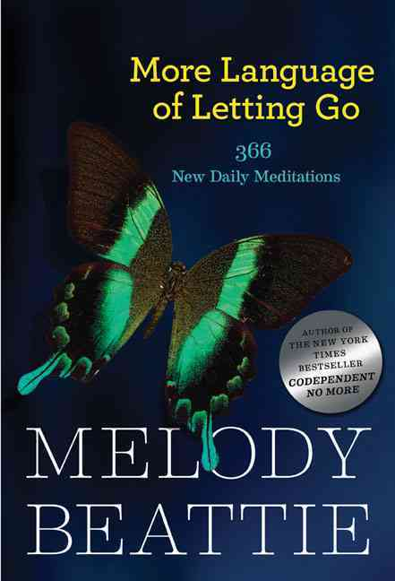 More Language of Letting Go: 366 New Daily Meditations (Paperback)