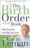 The Birth Order Book: Why You Are the Way You Are (Paperback)