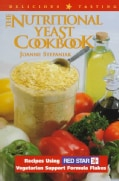 The Nutritional Yeast Cookbook: Recipes Using Red Star Vegetarian Support Formula (Paperback)