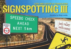 Signspotting III: Lost and Loster in Translation (Paperback)