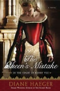 The Queen's Mistake: In the Court of Henry VIII (Paperback)