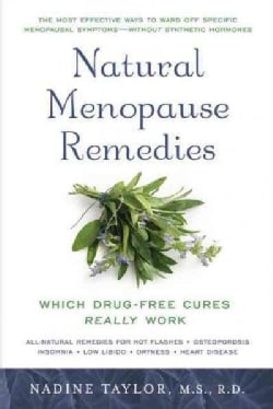 Natural Menopause Remedies: Which Drug-free Cures Really Work (Paperback)
