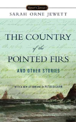 The Country of Pointed Firs and Other Stories (Paperback)