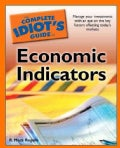 The Complete Idiot's Guide to Economic Indicators (Paperback)