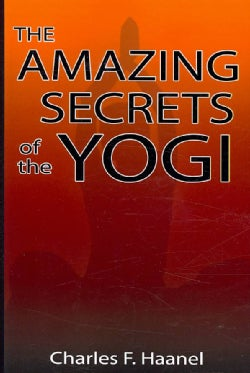 The Amazing Secrets of the Yogi (Paperback)