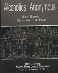 Alcoholics Anonymous Big Book: Including: Personal Stories for the Year 2008 (Paperback)