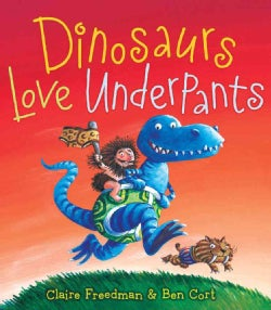 Dinosaurs Love Underpants (Hardcover)