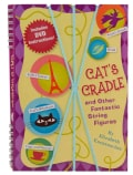 Cat's Cradle and Other Fantastic String Figures