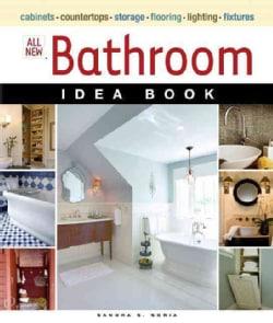 All New Bathroom Idea Book (Paperback)