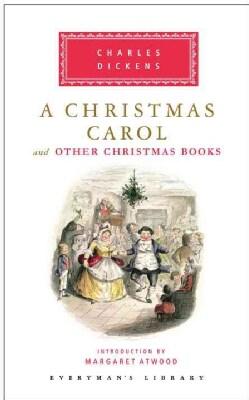 A Christmas Carol: And Other Christmas Books (Hardcover)