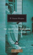 The Skeptical Romancer: Selected Travel Writing (Hardcover)