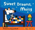 Sweet Dreams, Maisy: A Maisy Bedtime Storybook (Board book)
