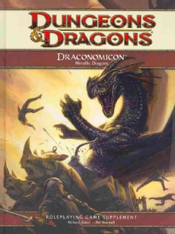 Draconomicon: Metallic Dragons: Roleplaying Game (Hardcover)