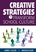 Creative Strategies to Transform School Culture (Paperback)