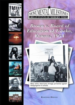 Brown v. Board of Education of Topeka, Kansas, 1954 (Hardcover)