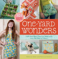 One-Yard Wonders: Look How Much You Can Make With Just One Yard of Fabric! (Hardcover)