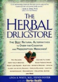 The Herbal Drugstore: The Best Natural Alternatives to Over-The-Counter and Prescription Medicines! (Paperback)