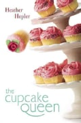 The Cupcake Queen (Hardcover)