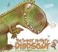 The Super Hungry Dinosaur (Hardcover)