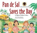 Pan de Sal Saves the Day: A Filipino Children's Story (Hardcover)
