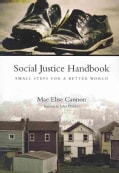 Social Justice Handbook: Small Steps for a Better World (Paperback)