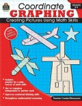 Coordinate Graphing! Grades 5-8: Creating Pictures Using Math Skills (Paperback)