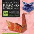 Origami Paper Kimono Patterns: Perfect for Small Projects or the Beginning Folder: Small 6 3/4 (Paperback)