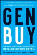 Gen BuY: How Tweens, Teens and Twenty-Somethings Are Revolutionizing Retail (Hardcover)