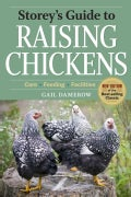 Storey's Guide to Raising Chickens: Care, Feeding, Facilities (Paperback)